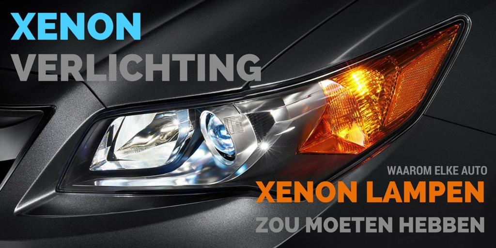 waarom elke auto xenon verlichting zou moeten hebben